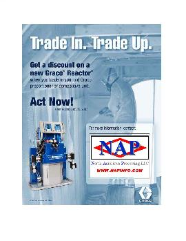 Trade in Trade UP your Gusmer FF1600, HII,  HF-1600, H-2000, H-3500,  Predator, FF, H-5, HV-20/35,  H-20/35 sprayfoam equipment and receive addtional discounts on Graco A20, E20, E30, H25, H40, H20/35, HXP3 spray foam insulation equipment. discount save deal limited offer